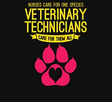 Veterinary tecnicians care for them all Womens Fitted T-Shirt