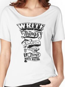 Write Things Women's Relaxed Fit T-Shirt