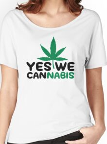 Yes We Cannabis Women's Relaxed Fit T-Shirt