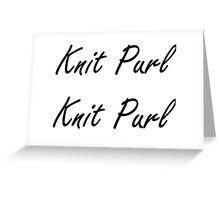 Knit Purl 1 Greeting Card