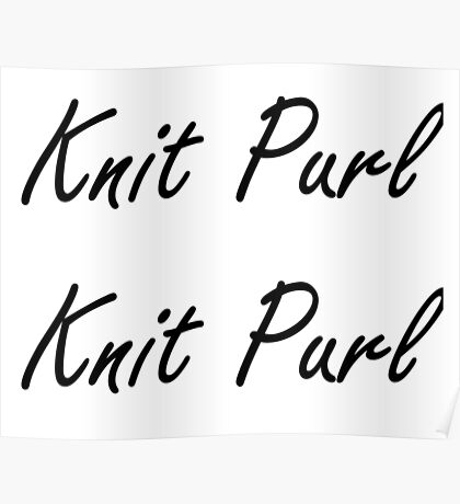 Knit Purl 1 Poster