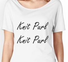 Knit Purl 1 Women's Relaxed Fit T-Shirt
