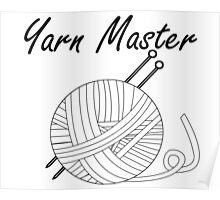 Yarn Master Knitting Poster