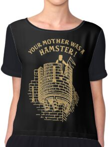 Your mother was a hamster Chiffon Top