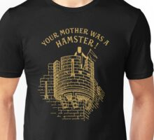 Your mother was a hamster Unisex T-Shirt