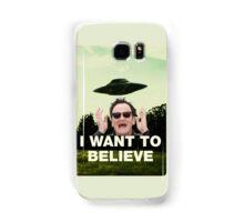 I Want To Believe in QT Samsung Galaxy Case/Skin