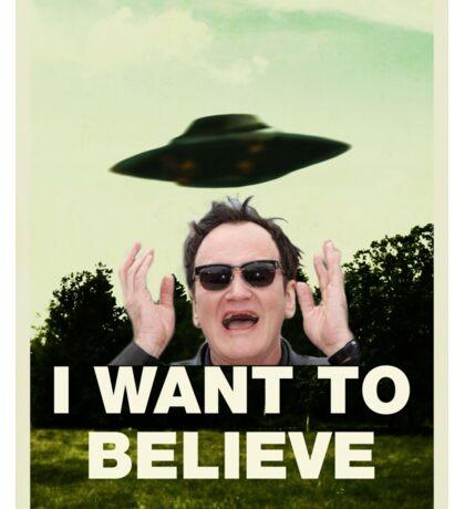 I Want To Believe in QT Sticker