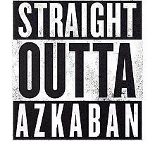 Straight Outta Azkaban Photographic Print