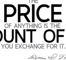 price: amount of life - thoreau Sticker