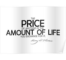 price: amount of life - thoreau Poster