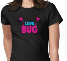 LOVE BUG! ladies or mens cute design with bug antennae Womens Fitted T-Shirt