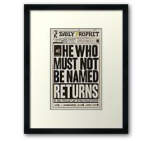 Daily Prophet Framed Print