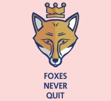FOXES NEVER QUIT  One Piece - Short Sleeve