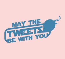 MAY THE TWEETS be with you! One Piece - Short Sleeve