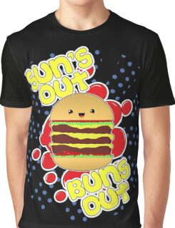 Sun's Out, Buns Out. Graphic T-Shirt