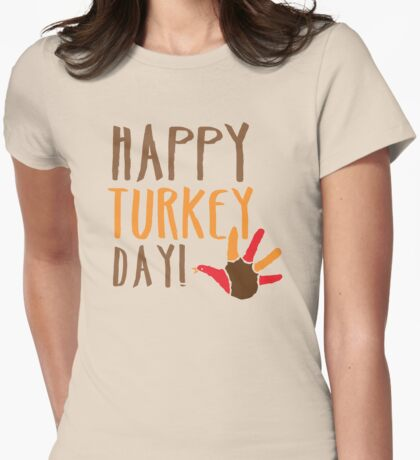 HAPPY TURKEY DAY with turkey hand Womens Fitted T-Shirt