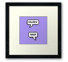 Milady/Thief Framed Print
