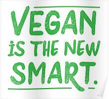 VEGAN is the new smart Poster