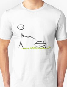 Mowing The lawn Unisex T-Shirt