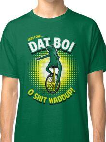 Here Come Dat Boi T-Shirt Classic T-Shirt