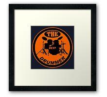The Best Drummer orange black Framed Print