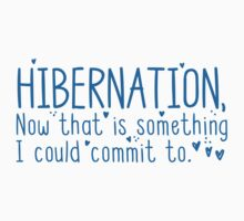 HIBERNATION now there is something I can commit to One Piece - Short Sleeve