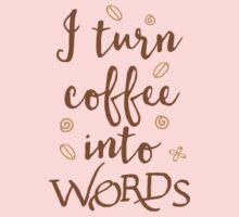 I turn coffee into words One Piece - Long Sleeve