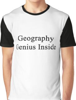 Geography Genius Inside  Graphic T-Shirt