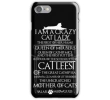 Catleesi- Mother of Cats- White on Black version iPhone Case/Skin