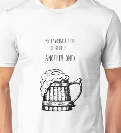 Favourite Beer Unisex T-Shirt