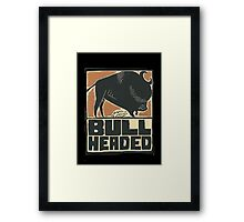 Bullheaded Framed Print