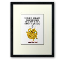 Adventure time jake the dog life quote funny dog puppy design Framed Print