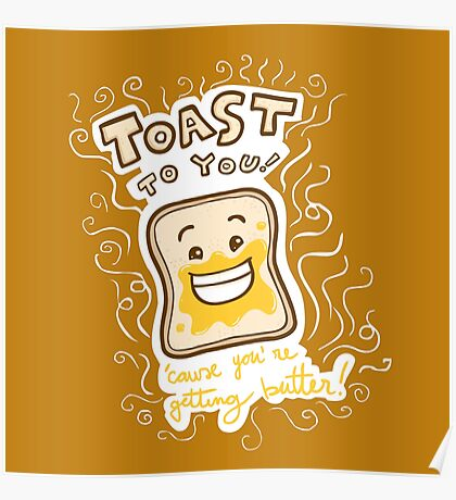 Toast to you Poster