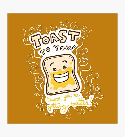 Toast to you Photographic Print