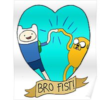Adventure Time Bro Fist! Poster