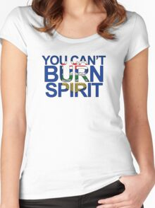 You Can't Burn Spirit - In support of Fort McMurray Women's Fitted Scoop T-Shirt