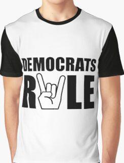 Democrats Rule Graphic T-Shirt