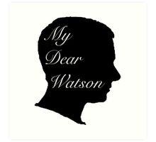 My Dear Watson Art Print