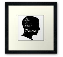My Dear Watson Framed Print