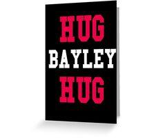 Hug Bayley Hug Design Greeting Card