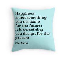 Present happines Throw Pillow