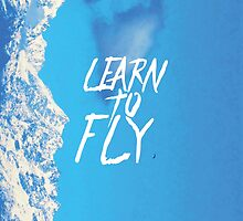 Learn to fly by Rebel Way Design