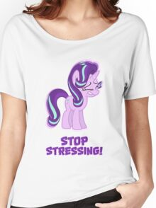 Starlight Glimmer - Stop Stressing! Women's Relaxed Fit T-Shirt