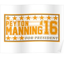 Peyton Manning for President Campaign Sticker Poster