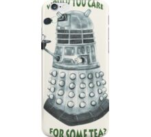 Dalek Would You Care For Some Tea? iPhone Case/Skin