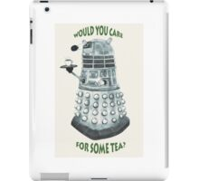Dalek Would You Care For Some Tea? iPad Case/Skin