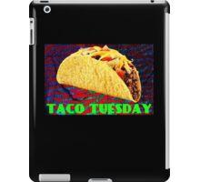 It's Taco Tuesday iPad Case/Skin