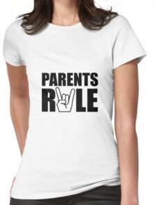 Parents Rule Womens Fitted T-Shirt