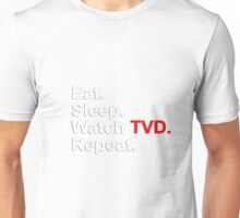 Eat, Sleep, Watch TVD, Repeat {FULL} Unisex T-Shirt