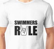 Swimmers Rule Unisex T-Shirt